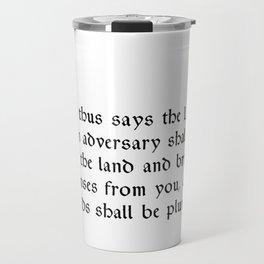 Amos 3:11 Travel Mug