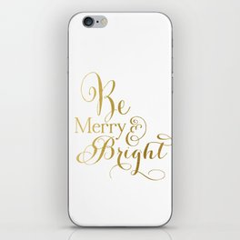 Be Merry & Bright iPhone Skin