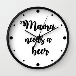 Mama Needs A Beer Wall Clock