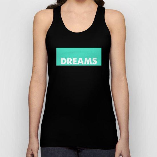 Dreams Unisex Tank Top