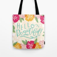 hello beautiful Tote Bags featuring Hello Beautiful by Jasmine Nora Jones