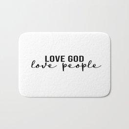 Love God Love People Bath Mat