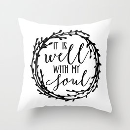 It is well with my soul wreath Throw Pillow