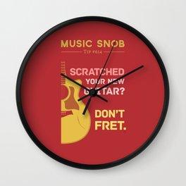 Don't FRET — Music Snob Tip #614 Wall Clock