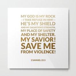 2 Samuel 22:3 Metal Print