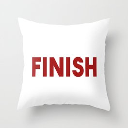 I Never Finish ANythi Throw Pillow