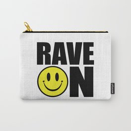 Rave On Music Quote Carry-All Pouch