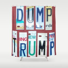 """No Trump! Anti Trump Gifts. """"Dump Trump"""" in Sassy License Plate Lettering Shower Curtain"""