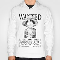 luffy Hoodies featuring WANTED - Luffy White by josemaHdeH