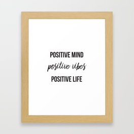 Positive vibes quote Framed Art Print