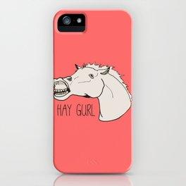 HAY GURL. iPhone Case