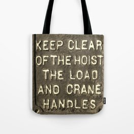 VICTORIAN WARNING SIGN KEEP CLEAR IN SEPIA Tote Bag