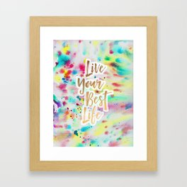 Live Your Best Life Watercolor Framed Art Print