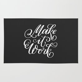 Make it Work. Hand-lettered calligraphic quote print Rug