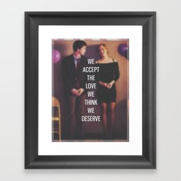 "The Perks of Being a Wallflower - ""We Accept The Love We Think We Deserve"" Framed Art Print"