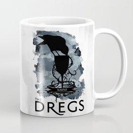 Six of Crows - The Dregs Coffee Mug