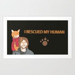 Who rescue who Art Print