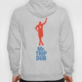 Mr. Trip Dub Hoody