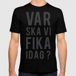 Fika? T-shirt