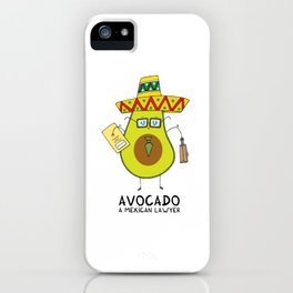 Avocado - A mexican lawyer iPhone Case