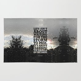 Lab No.4 -Life Isn't About Waiting For The Storm To Pass inspirational Quotes poster Rug