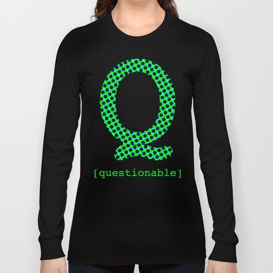 #Q [questionable] Long Sleeve T-shirt