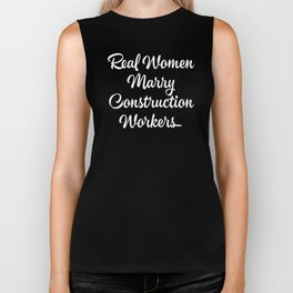 Real Women Marry Construction Workers proud anniversary presents Biker Tank