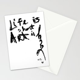 Life is short Art is long Stationery Cards