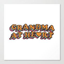 Grandma at Heart Canvas Print