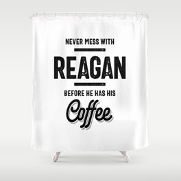 Reagan Name Funny Shower Curtain