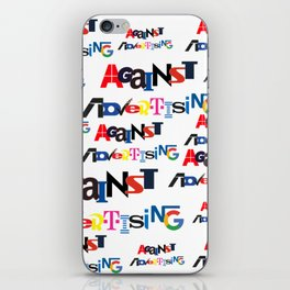 against advertising II iPhone Skin