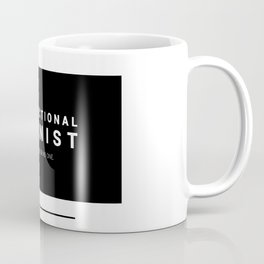 Intersectional Feminist - It's all of us or no one. Coffee Mug