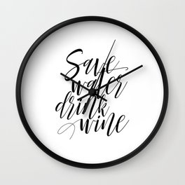 "Printable Art ""Save Water Drink Wine"" Wall Art Wall Prints Gallery Wall Prints Funny Art Wall Clock"