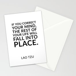 """Lao Tzu quotes - """"If you correct your mind, the rest of your life will fall into place."""" Stationery Cards"""