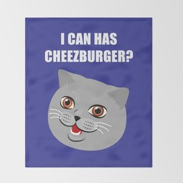 Funny Cat Meme I Can Has Cheezburger? Throw Blanket