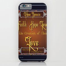 The Greatest Is Love Slim Case iPhone 6s