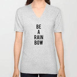 Be a Rainbow Unisex V-Neck