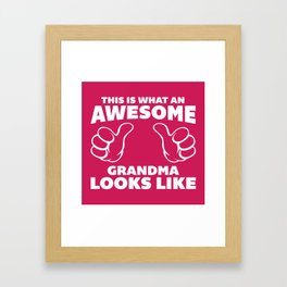 Awesome Grandma Funny Quote Framed Art Print