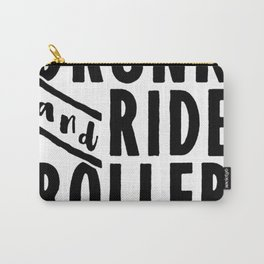 LET_S GET DRUNK AND RIDE ROLLER COASTERS T-SHIRT Carry-All Pouch