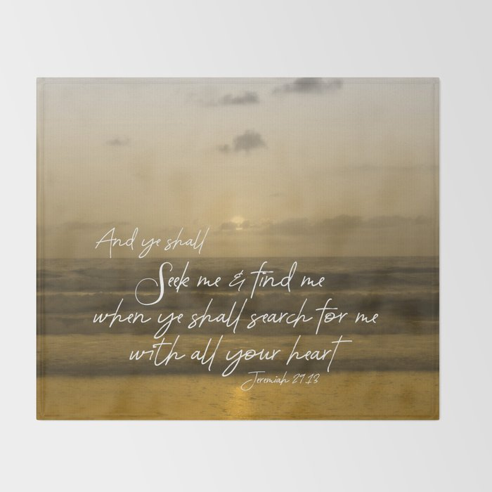 Ocean Sunrise: Seek Him with your whole Heart Scripture Throw Blanket