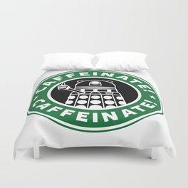 Dalek Caffeinate Duvet Cover