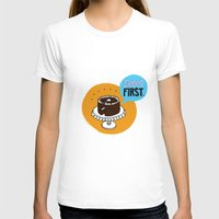 dessert T-shirts featuring Dessert FIRST. by Zsofia Mihaly
