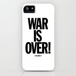 War Is Over - If You Want It -  John Lenon & Yoko Ono Poster iPhone Case