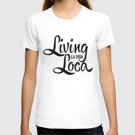 Living La Vida Loca T-shirt
