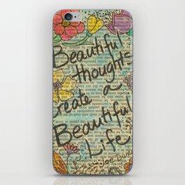 Beautiful Thoughts Beautiful Life iPhone Skin