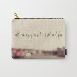 let's run away and live wild and free Carry-All Pouch