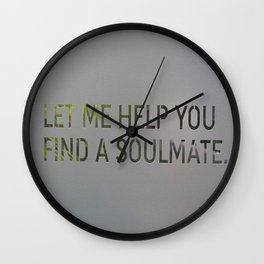 Let me help you soul 4 Wall Clock