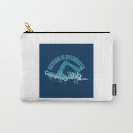 Oxygen Is Overrated - Funny Swimming Pun Gift Carry-All Pouch