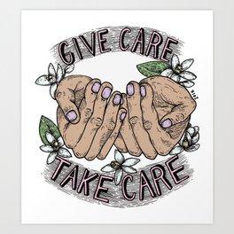 give care take care Art Print