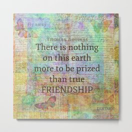 Thomas Aquinas FRIENDSHIP Quote Metal Print